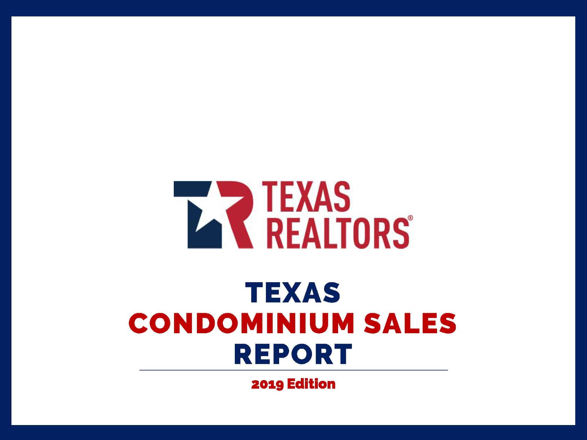 2019 Texas Condominium Report